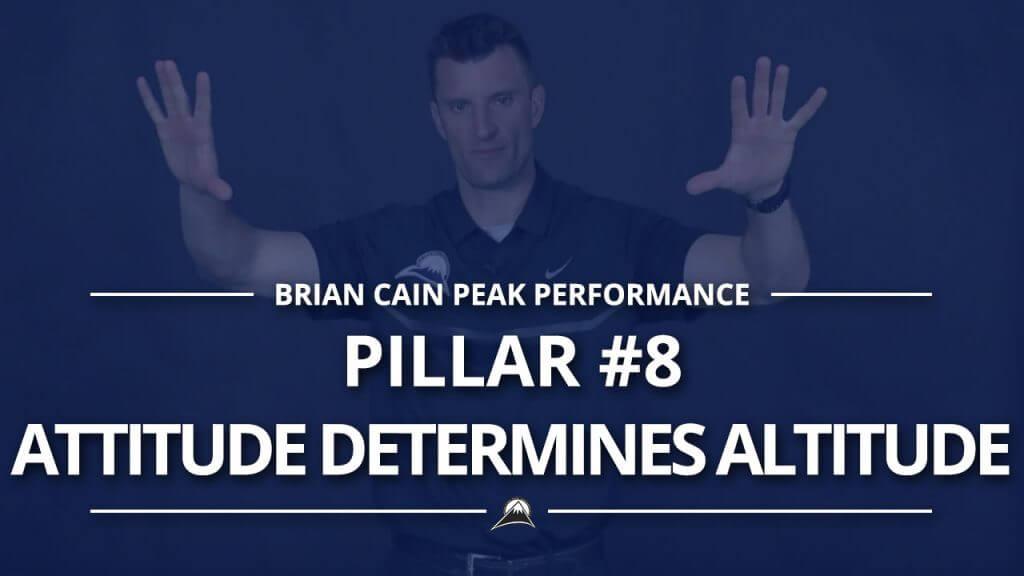 #Pillar8 – Attitude Determines Altitude