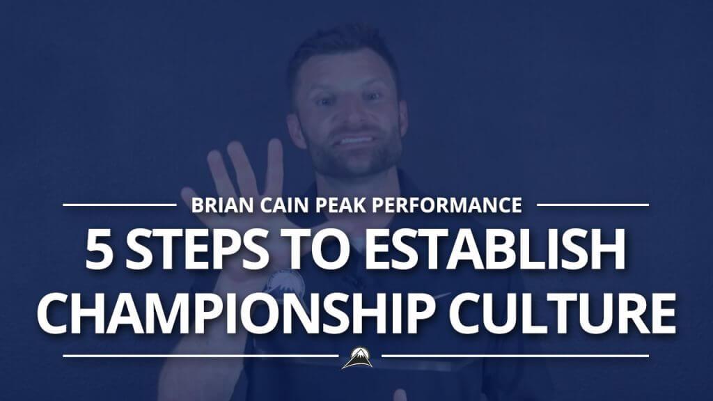 5 Steps to Establish & Enhance a Championship Culture #Pillar2